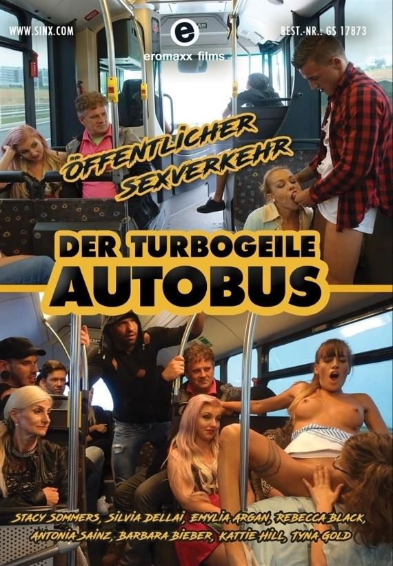 Der Turbogeile Autobus 1: Offentlicher Sexverkehr