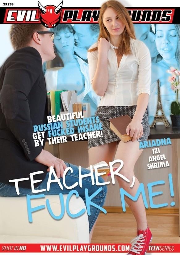 TEACHER FUCK ME!