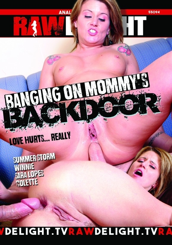 Banging on Mommy's Backdoor