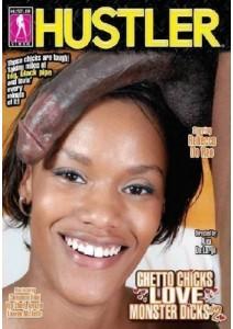 Ghetto Chicks Love Monster Dicks 2
