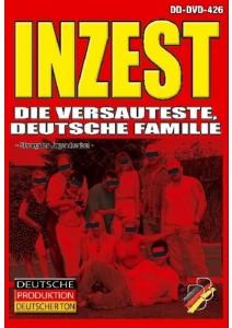 Inzest - Die versauteste, Deutsche Familie