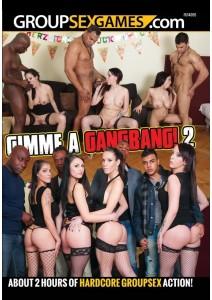 Gimme a Gangbang 2