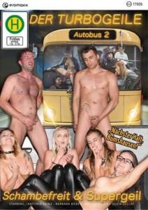 Der Turbogeile Autobus - Schambefreit & Supergeil