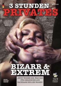3 STUNDEN PRIVATES BIZARR & EXTREM