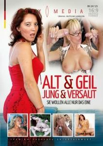 Alt & Geil: Jung & Versaut