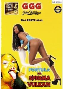 FORTULA, DER SPERMA-VULKAN