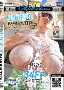 Kelly Madisons World Famous Tits Vol. 03