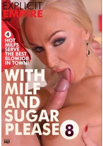 With Milf And Sugar Please 8