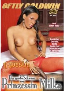 Brazilian Travestis - Der grosse Schwanz von Prinzessin Milka