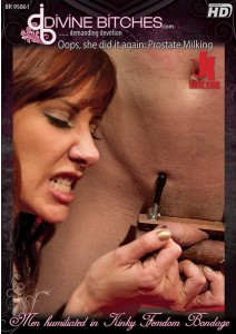 Oops, She Did It Again: Prostate Milking