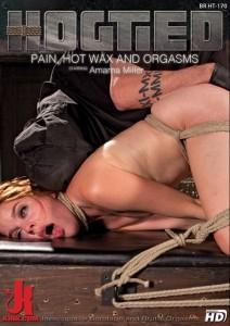 Pain, Hot Wax and Orgasms