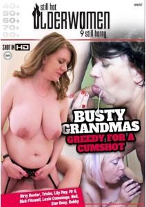 Busty Grandmas Greedy For A Cumshot